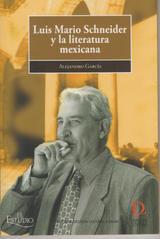 Luis Mario Schneider y la Literatura Mexicana.
