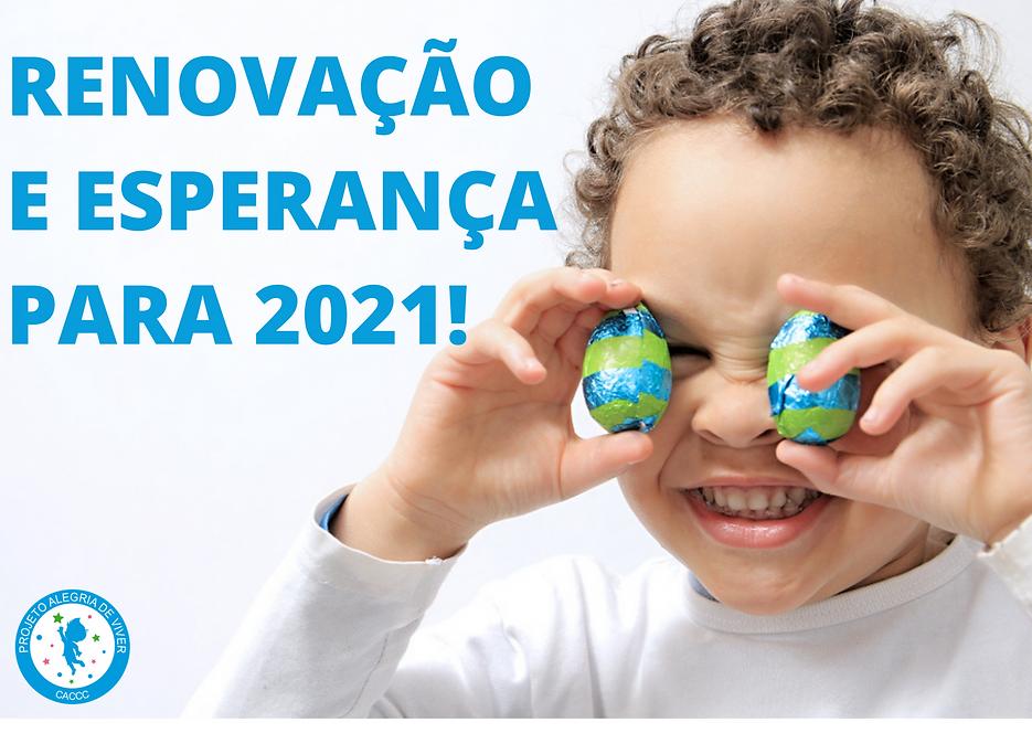 RENOVAÇÃO E ESPERANÇA PARA 2021!.png