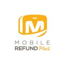 Mobile Refund Plus