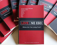 (Book) Love...No Ego - Where Are You Living From