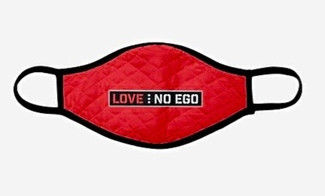 Love...No Ego Foundation Facemask