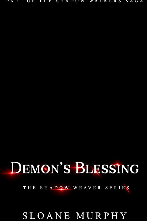 Demon's Blessing, The Shadow Weaver Series #3