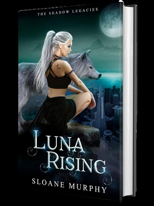 Luna Rising, The Shadow Legacies Series #1