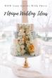 7 Unique Wedding Ideas