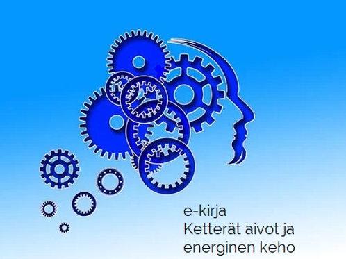 e-kirja Ketterät aivot ja energinen keho