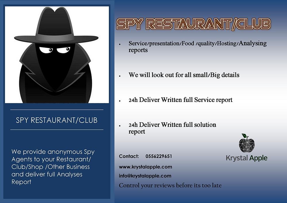 We at Krystal Apple  provide, Bar/Restaurant/Club/Shops- Spotters ( A Spy Service ).