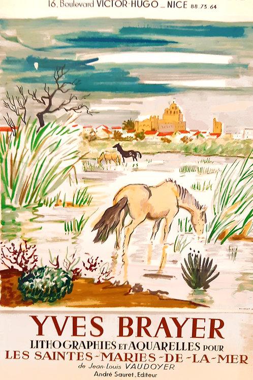Affiche originale YVES BRAYER - Les Saintes Marie de la Mer