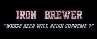 Iron Brewer!!