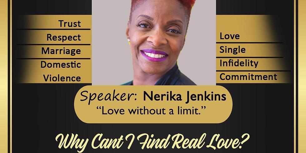 "ANS Association Presents: Relationship Conference. Speaker: Nerika Jenkins ""Love without a limit""."