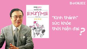 """Nhân Tố Enzyme 4 - Cuốn """"Kinh Thánh"""" Về Sức Khỏe Thời Hiện Đại?"""
