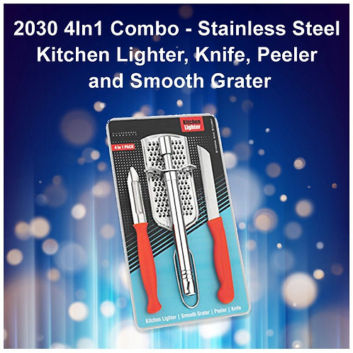 2030 Combo - Kitchen Lighter, Knife, Peeler and Smooth Grater