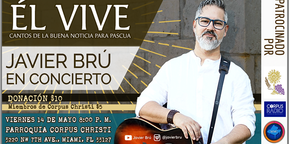 Él Vive - Javier Brú
