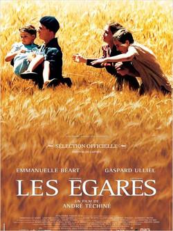 """""""Les égarés"""" d'André Téchiné"""