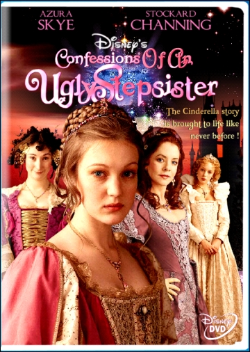 """Confessions of an Ugly Stepsister"""