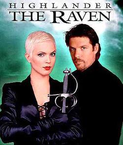 """""""Highlander The Raven"""""""