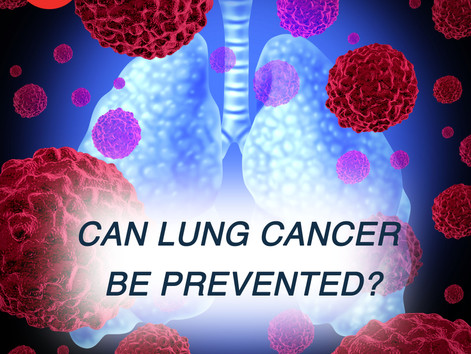 CAN LUNG CANCER BE PREVENTED