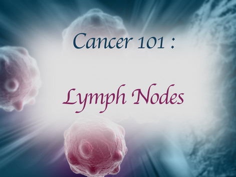 LYMPH NODES AND CANCER