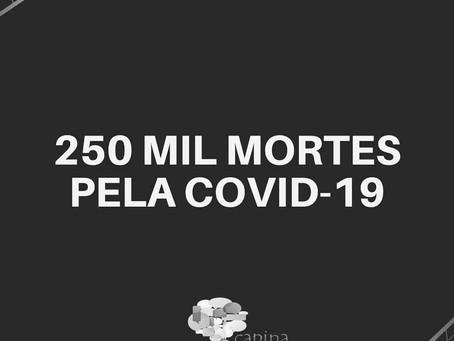 250 mil mortes pela covid