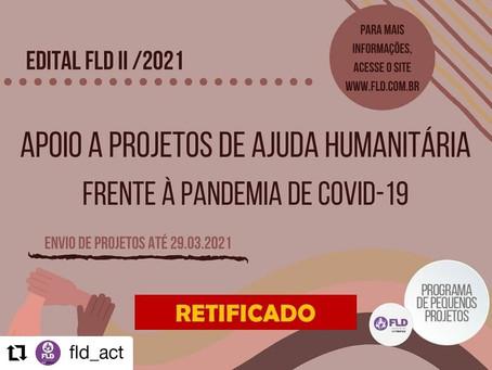 Inscrições abertas para o Edital FLD II - Ajuda Humanitária
