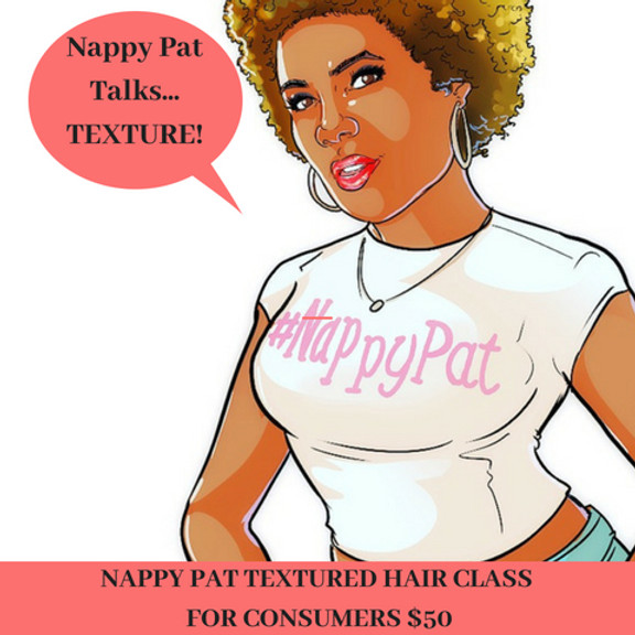 Nappy Pat Talks Textured Hair Class for CONSUMERS
