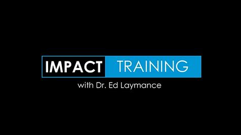 Impact Training, Dr. Ed Laymance, BSMUTA