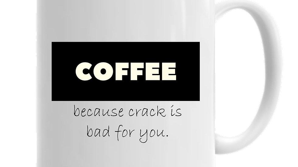 Coffee >Crack Mug