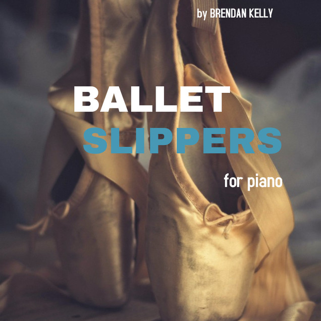 Ballet Slippers - Brendan Kelly.jpg