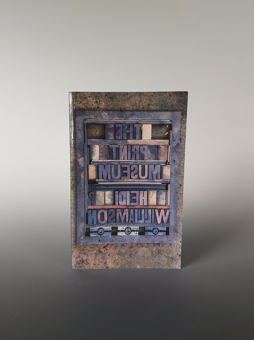 Paperback Book: The Print Museum by Heidi Williamson
