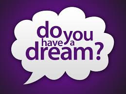 Where are your Dreams?