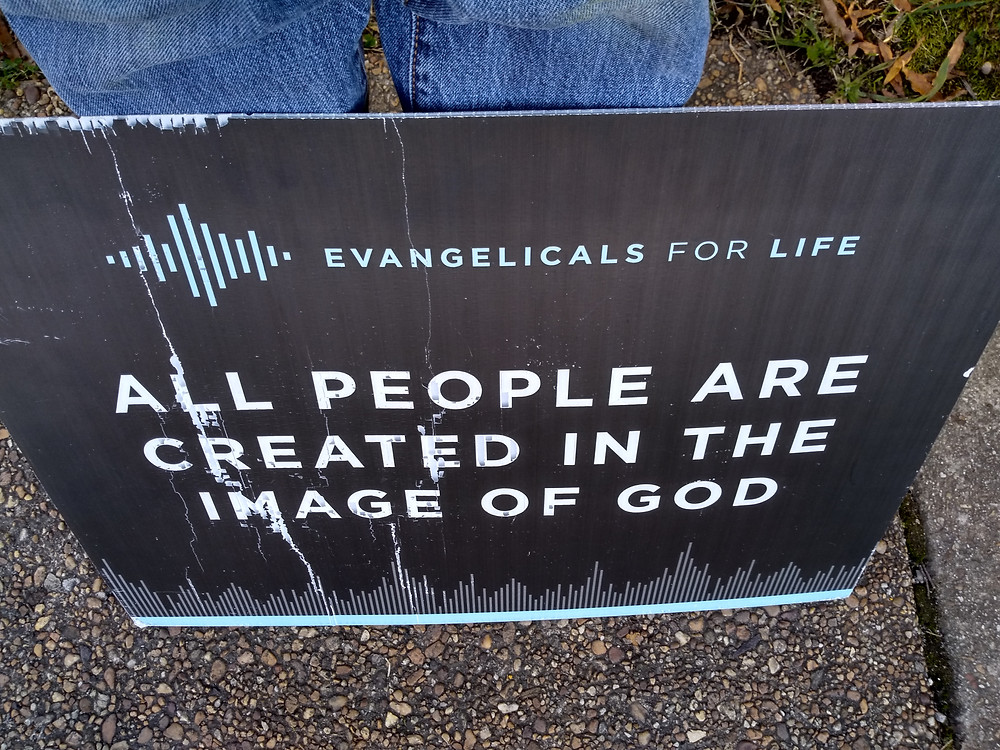 All People are Created in the Image of God. Evangelicals for Life sign.