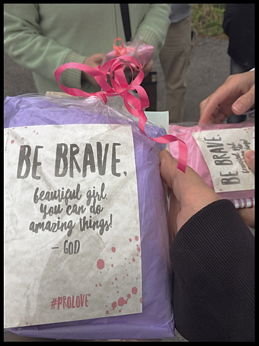 "Our gift packets say, ""Be Brave. beautiful girl, you can do amazing things! - God. #PROLOVE"