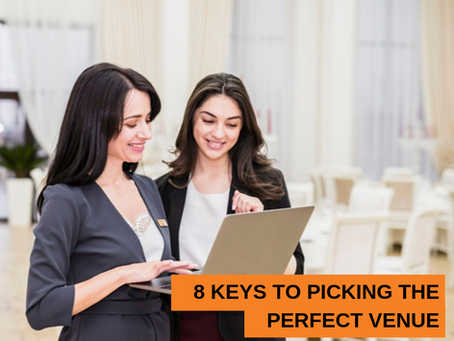 8 Keys to Picking the Perfect Venue