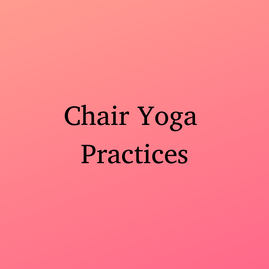 Chair Yoga Practices (1).png