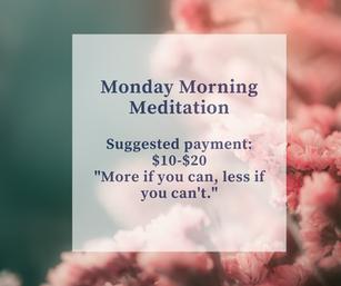monday morning meditation class payment