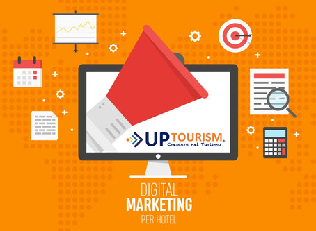 Il Digital Marketing per Hotel e strutture turistiche