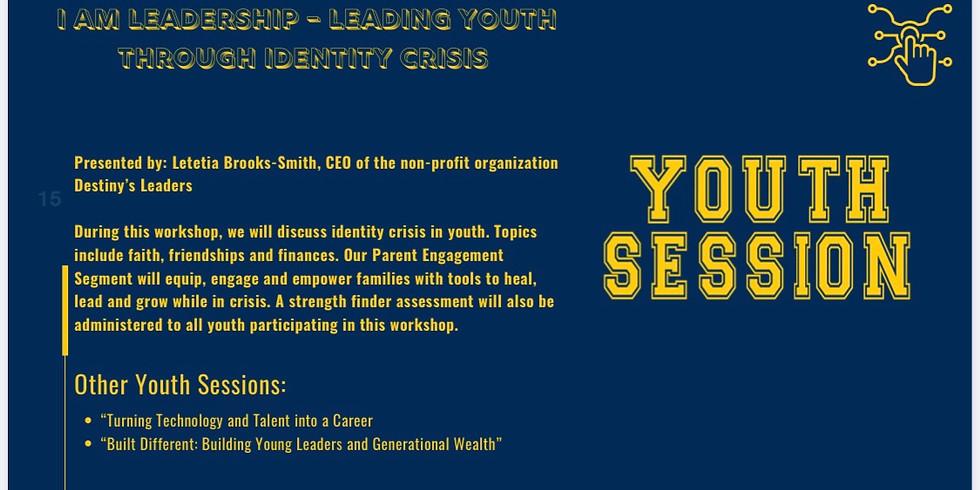 Leading Youth Through Identity  Crisis