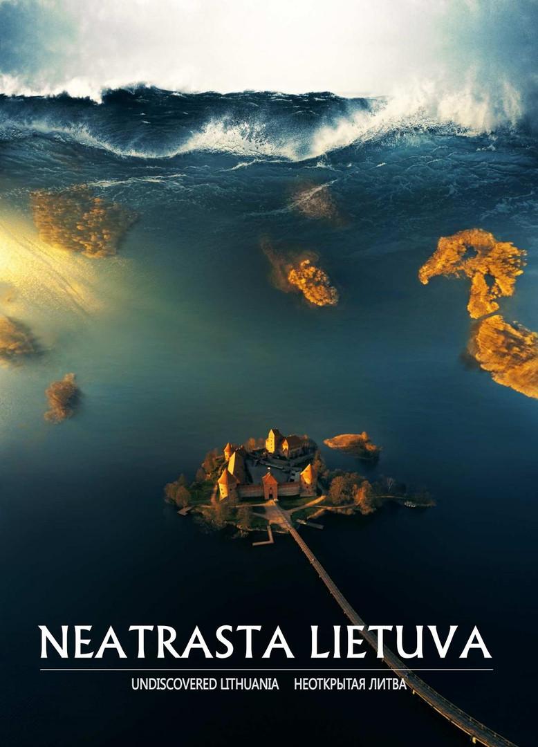 """""""Neatrasta Lietuva"""""""