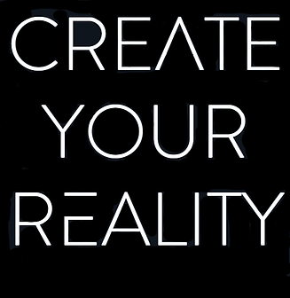 create your reality.png