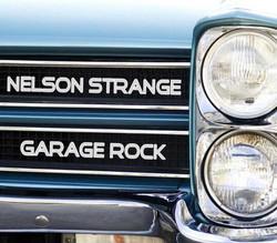 Garage Rock by Nelson Strange