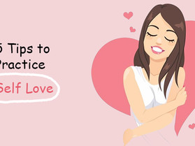 5 Tips to Practice Self Love