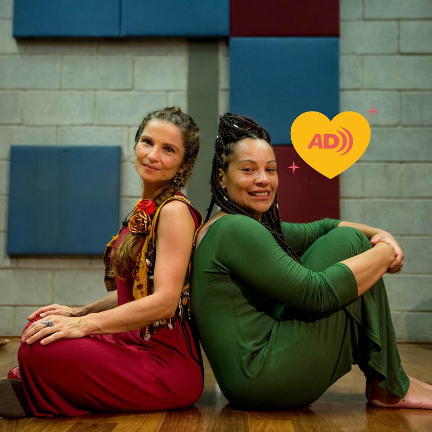 Cris Velasco e Mika Rodrigues | Oficina Brincantinho | Audiodescrição