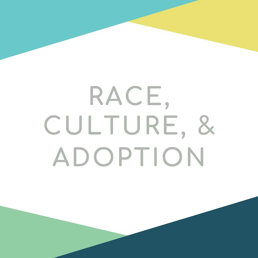 Race, Culture & Adoption