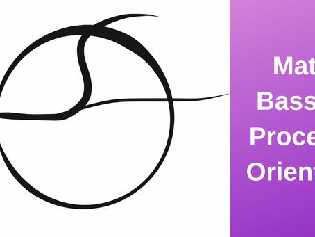 Matt Basso - Process Oriented