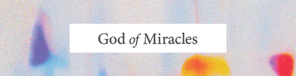 God of Miracles_Web Exports_ 940x244.jpg