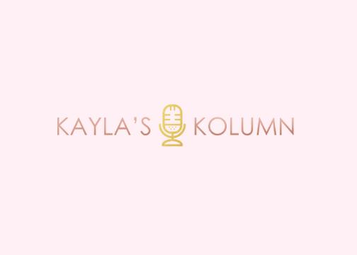Kayla's Kolumn