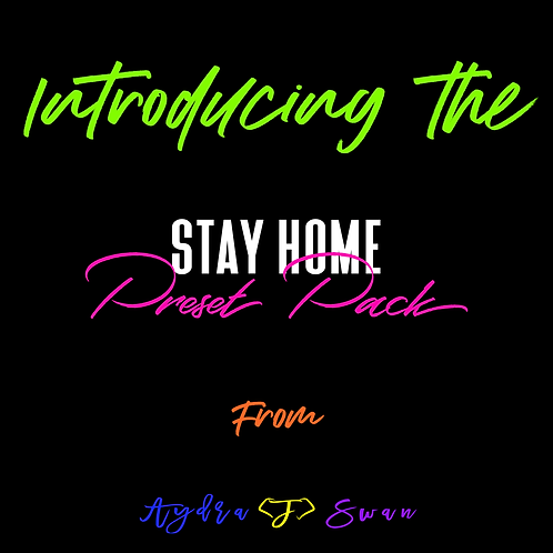 STAY HOME PRESET PACK