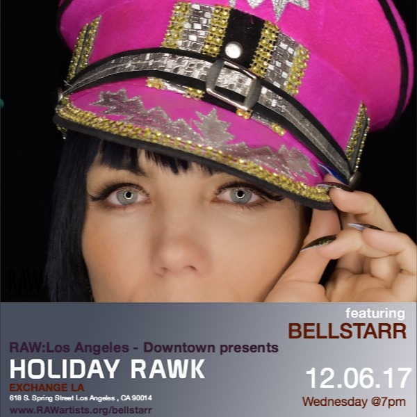 BELLSTARR-RAW Los Angeles presents Holiday RAWk 2017