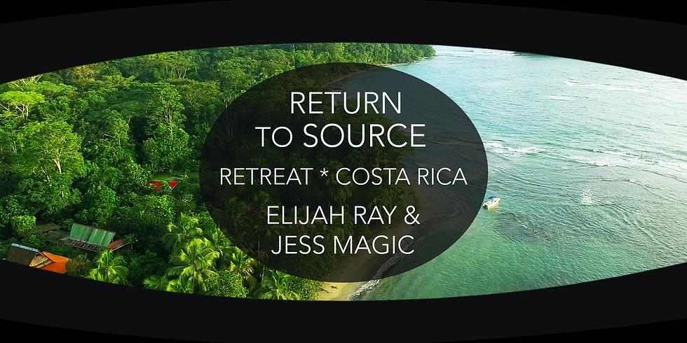 Return to Source; Retreat in Costa Rica