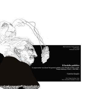 """Il fardello pubblico La rigenerazione """"area-based"""" dei quartieri pubblici: storie di luoghi, pratiche, scambi. Parigi, Edimburgo, Torino (...1982-2008...)"""