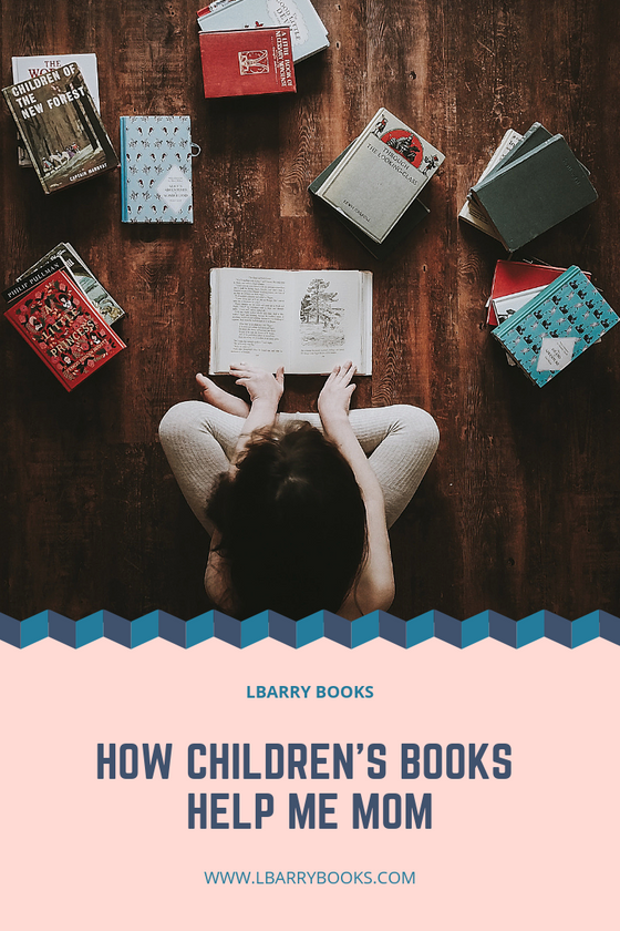 How Children's Books Help Me Mom